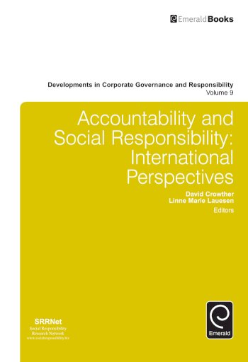 Book cover for Accountability and Social Responsibility:  International Perspectives a book by David  Crowther, Linne  Lauesen