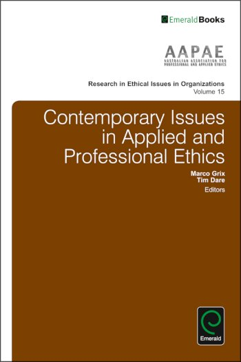 Book cover for Contemporary Issues in Applied and Professional Ethics a book by Marco  Grix, Tim  Dare