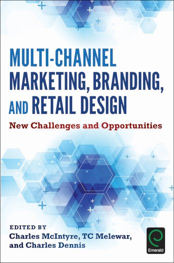 Book cover for Multi-Channel Marketing, Branding and Retail Design:  New Challenges and Opportunities a book by Charles  McIntyre, T. C. Melewar, Charles  Dennis