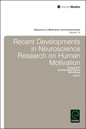 Book cover for Recent Developments in Neuroscience Research on Human Motivation a book by Sungil  Kim, Johnmarshall  Reeve, Mimi  Bong