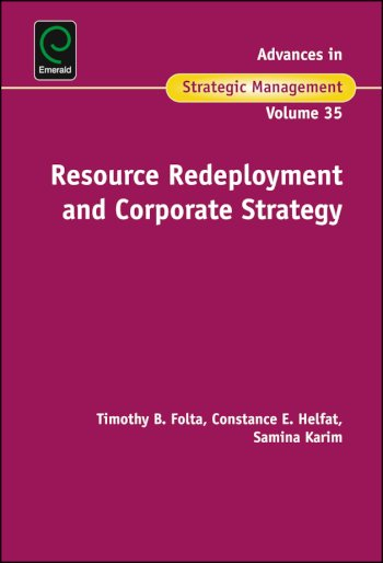 Book cover for Resource Redeployment and Corporate Strategy a book by Brian S. Silverman, Timothy  Folta, Constance  Helfat, Samina  Karim