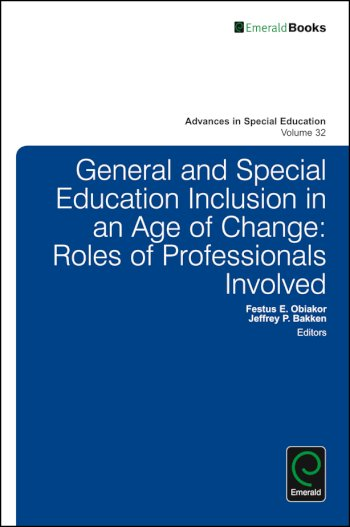 Book cover for General and Special Education Inclusion in an Age of Change:  Roles of Professionals Involved a book by Jeffrey P. Bakken, Festus E. Obiakor