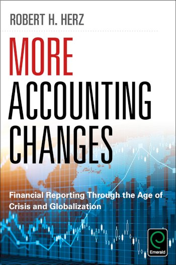 Book cover for More Accounting Changes:  Financial Reporting through the Age of Crisis and Globalization a book by Robert  Herz