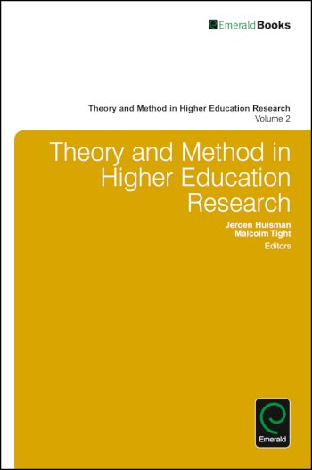 Book cover for Theory and Method in Higher Education Research a book by Jeroen  Huisman, Malcolm  Tight