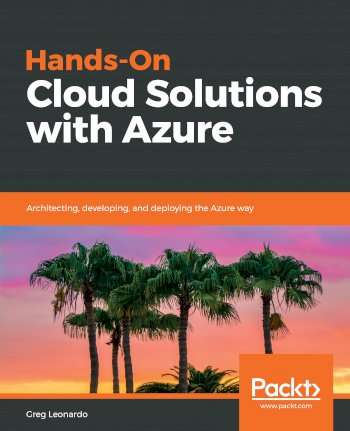 Book cover for Hands-On Cloud Solutions with Azure:  Architecting, developing, and deploying the Azure way a book by Greg  Leonardo