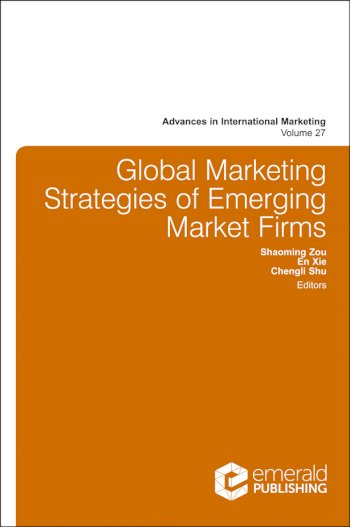 Book cover for Global Marketing Strategies of Emerging Market Firms a book by Shaoming  Zou, En  Xie, Chengli  Shu
