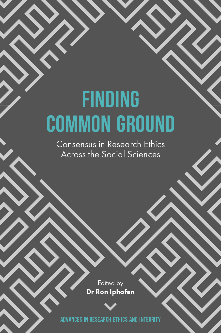Book cover for Finding Common Ground:  Consensus in Research Ethics Across the Social Sciences a book by Ron  Iphofen