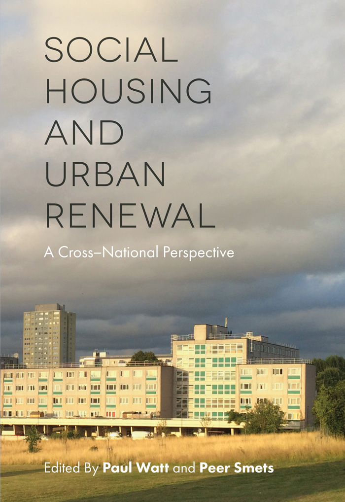 Book cover for Social Housing and Urban Renewal:  A Cross-National Perspective a book by Paul  Watt, Peer  Smets