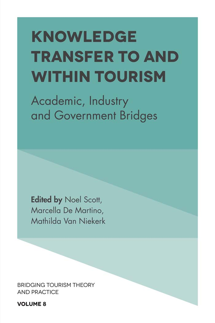 Book cover for Knowledge Transfer To and Within Tourism:  Academic, Industry and Government Bridges a book by Noel  Scott, Mathilda  van Niekerk, Marcella  de Martino