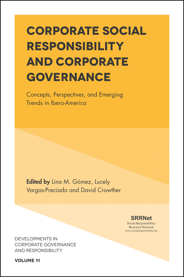 Book cover for Corporate Social Responsibility and Corporate Governance:  Concepts, Perspectives and Emerging Trends in Ibero-America a book by David  Crowther, Lina  Gomez, David  Crowther, Lucely  Vargas