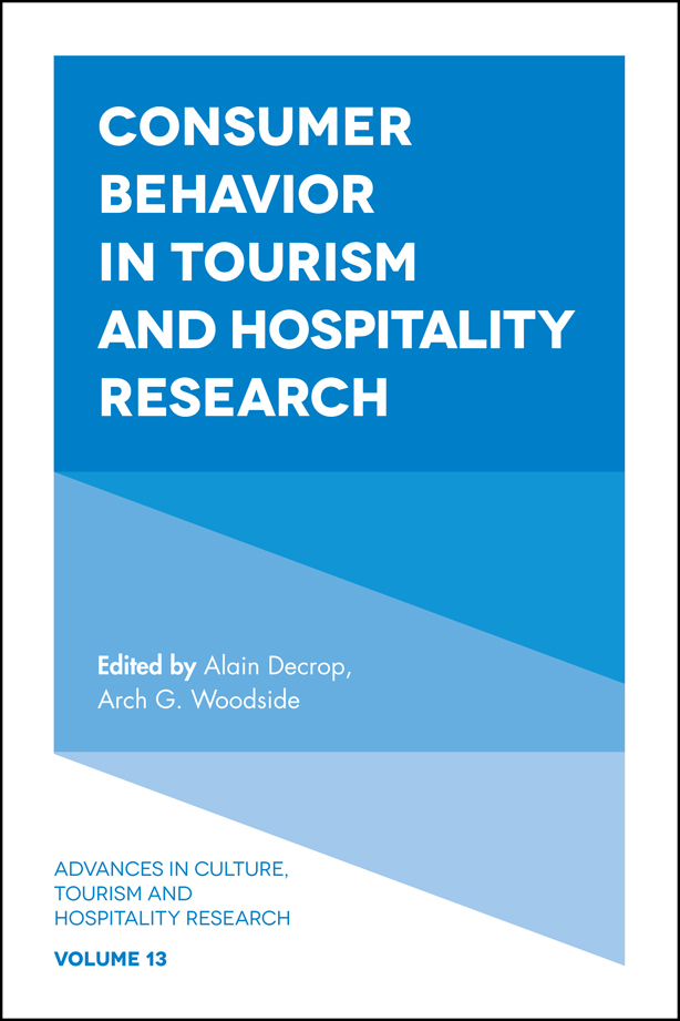Book cover for Consumer Behavior in Tourism and Hospitality Research a book by Arch G. Woodside, Alain  Decrop, Arch G. Woodside