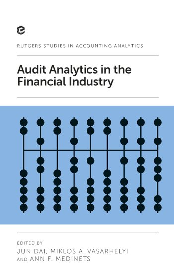 Book cover for Audit Analytics in the Financial Industry a book by Jun  Dai, Miklos A. Vasarhelyi, Ann F. Medinets