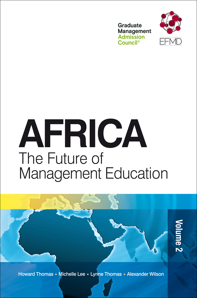 Book cover for Africa:  The Future of Management Education a book by Howard  Thomas, Dr Michelle  Lee, Dr Lynne  Thomas, Alexander  Wilson