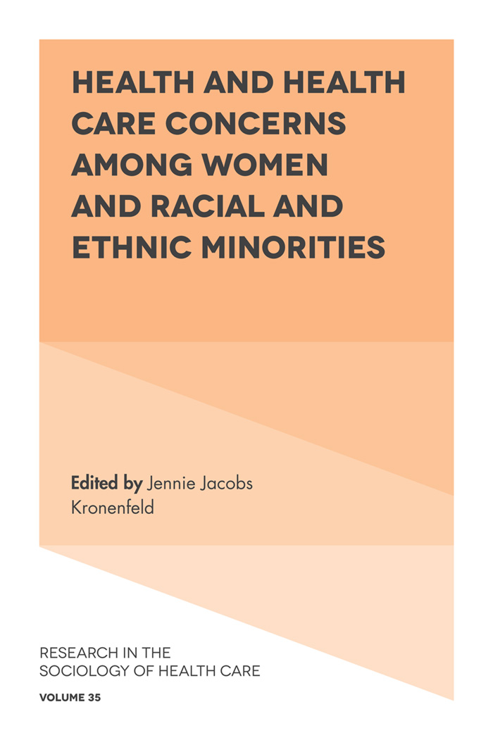 Book cover for Health and Health Care Concerns among Women and Racial and Ethnic Minorities a book by Professor Jennie Jacobs Kronenfeld