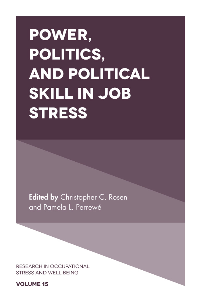 Book cover for Power, Politics, and Political Skill in Job Stress a book by Christopher C. Rosen, Pamela L. Perrewe
