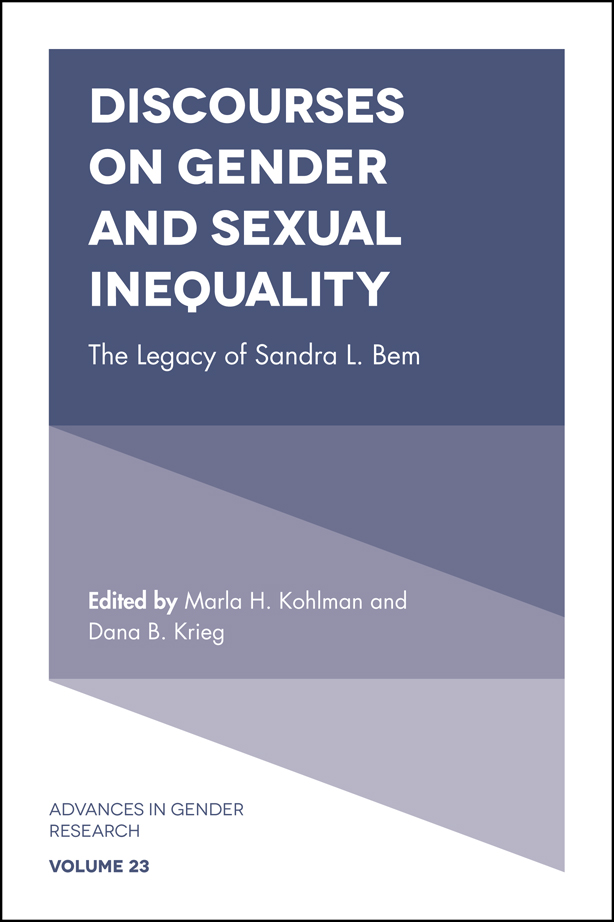 Book cover for Discourses on Gender and Sexual Inequality:  The Legacy of Sandra L Bem a book by Marla  Kohlman, Dana Balsink Krieg