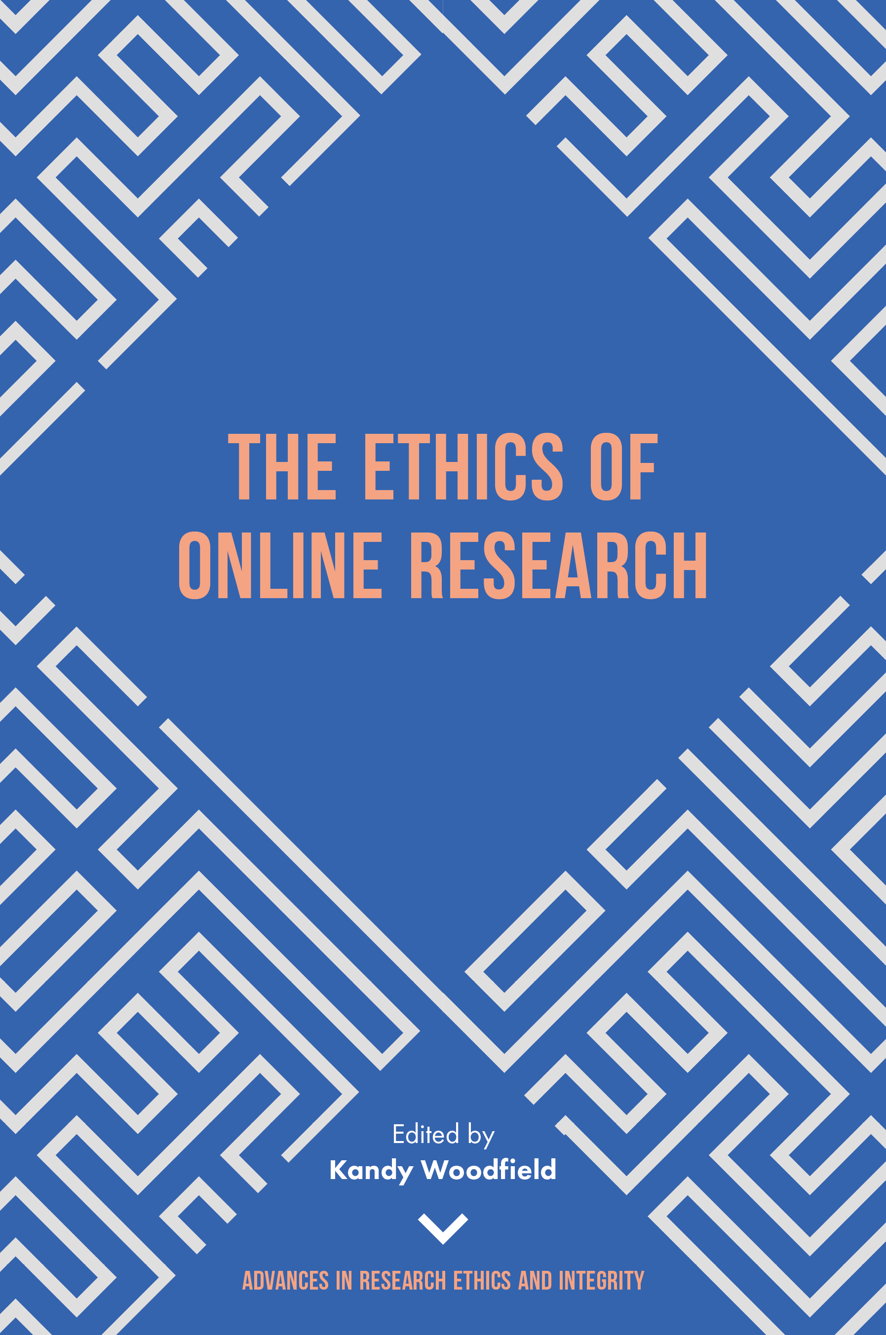 Book cover for The Ethics of Online Research a book by Kandy  Woodfield