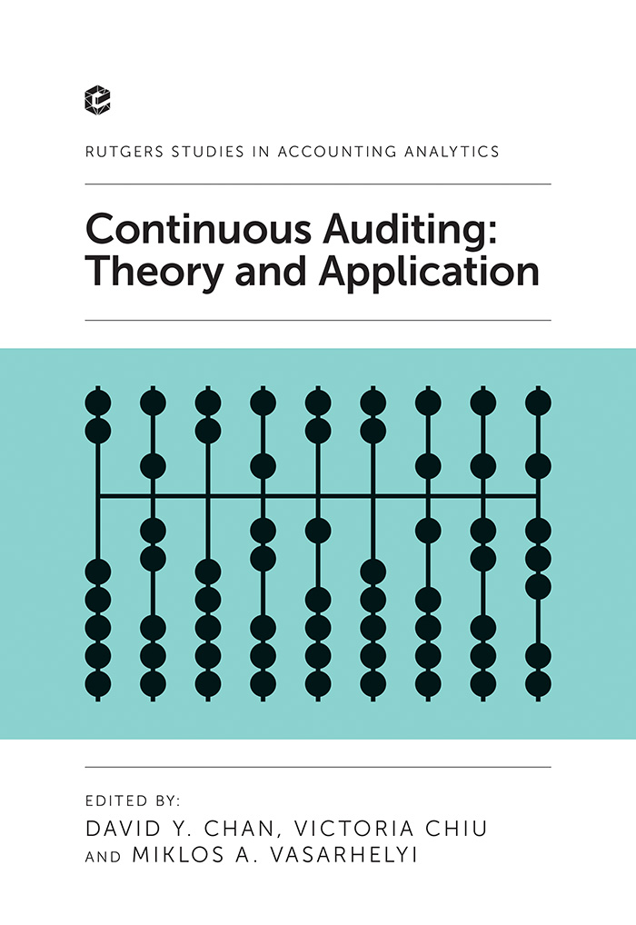 Book cover for Continuous Auditing:  Theory and Application a book by David Y. Chan, Victoria  Chiu, Miklos A. Vasarhelyi