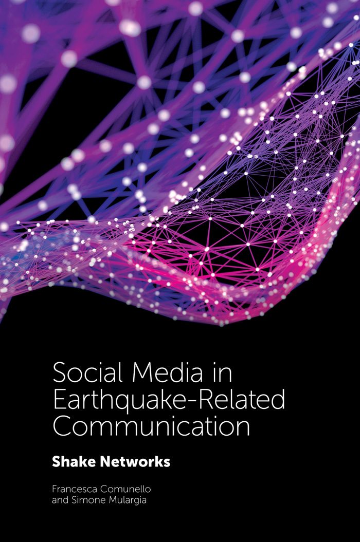 Book cover for Social Media in Earthquake-Related Communication:  Shake Networks a book by Francesca  Comunello, Simone  Mulargia