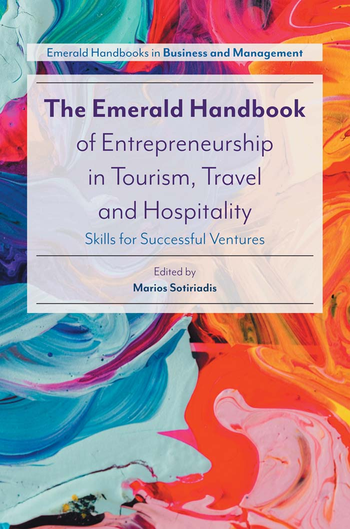 Book cover for The Emerald Handbook of Entrepreneurship in Tourism, Travel and Hospitality:  Skills for Successful Ventures a book by Professor Marios  Sotiriadis