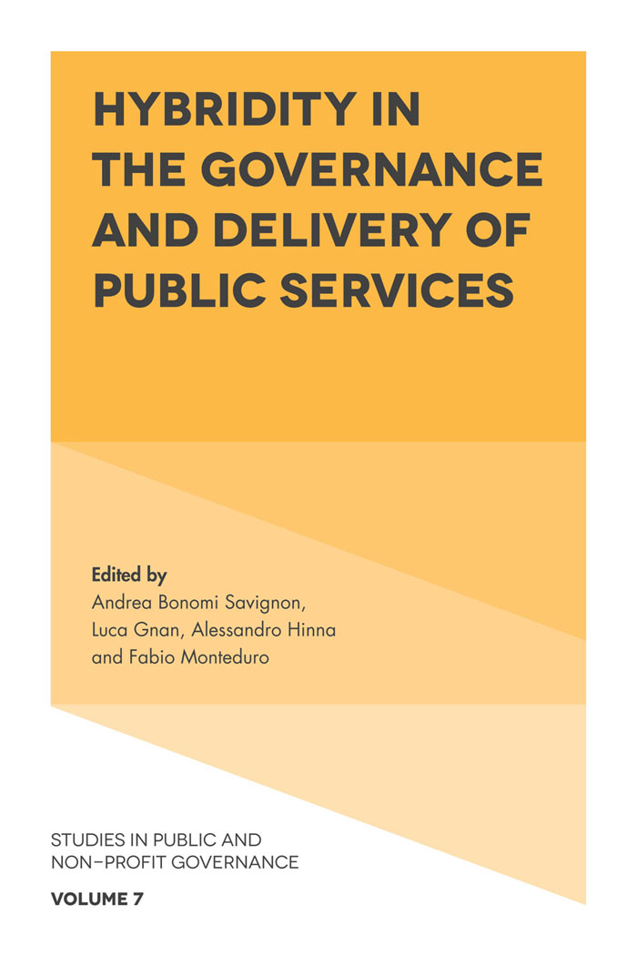 Book cover for Hybridity in the Governance and Delivery of Public Services a book by Andrea Bonomi Savignon, Luca  Gnan, Alessandro  Hinna, Fabio  Monteduro