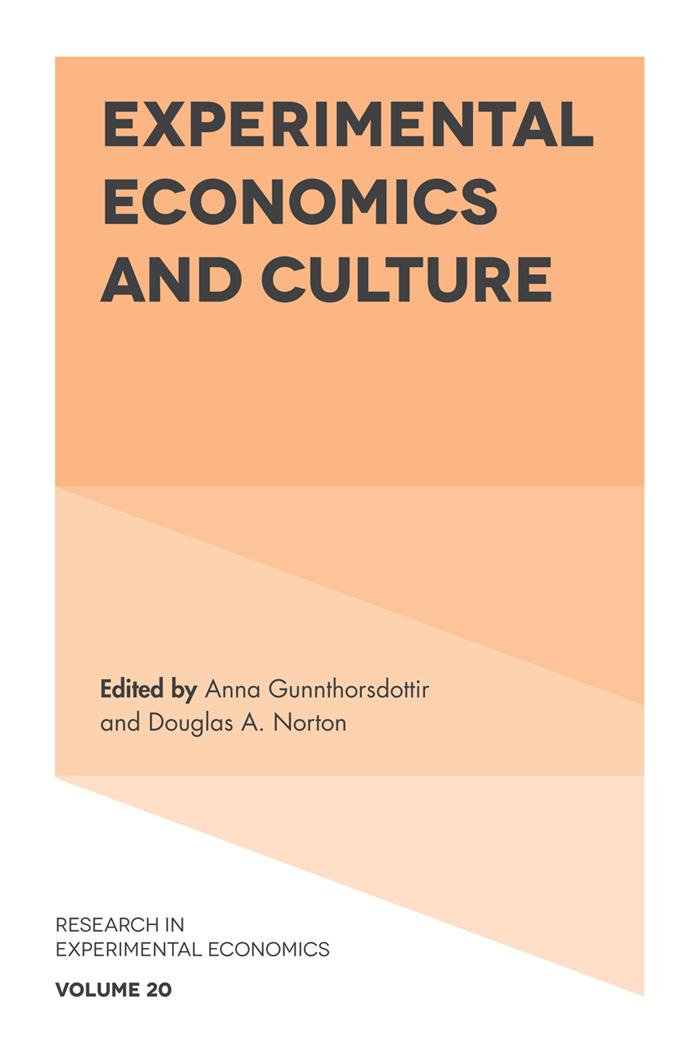 Book cover for Experimental Economics and Culture a book by Anna  Gunnthorsdottir, Douglas A. Norton