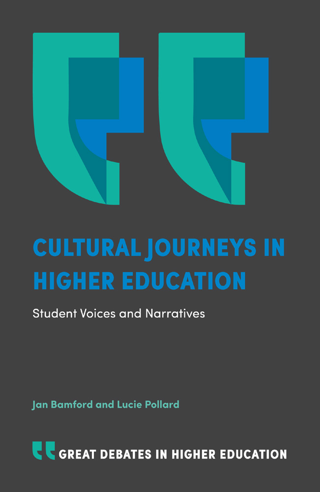 Book cover for Cultural Journeys in Higher Education:  Student Voices and Narratives, a book by Jan  Bamford, Lucie  Pollard