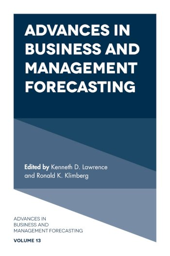 Book cover for Advances in Business and Management Forecasting a book by Kenneth D. Lawrence, Ronald K. Klimberg