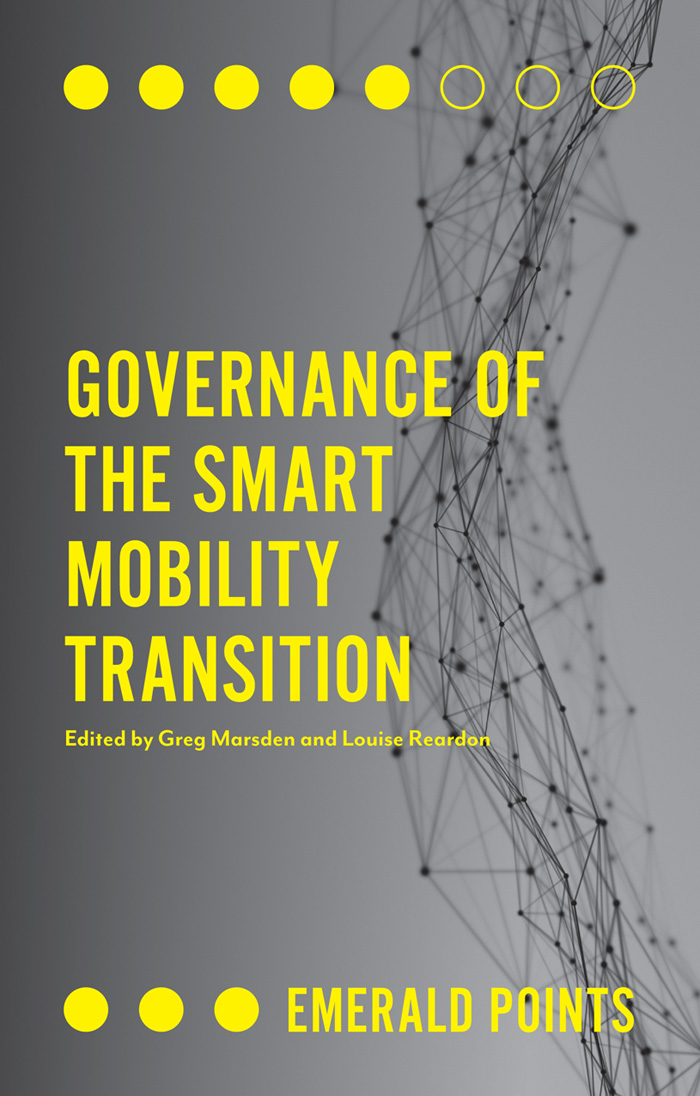 Book cover for Governance of the Smart Mobility Transition a book by Professor Greg  Marsden, Dr Louise  Reardon