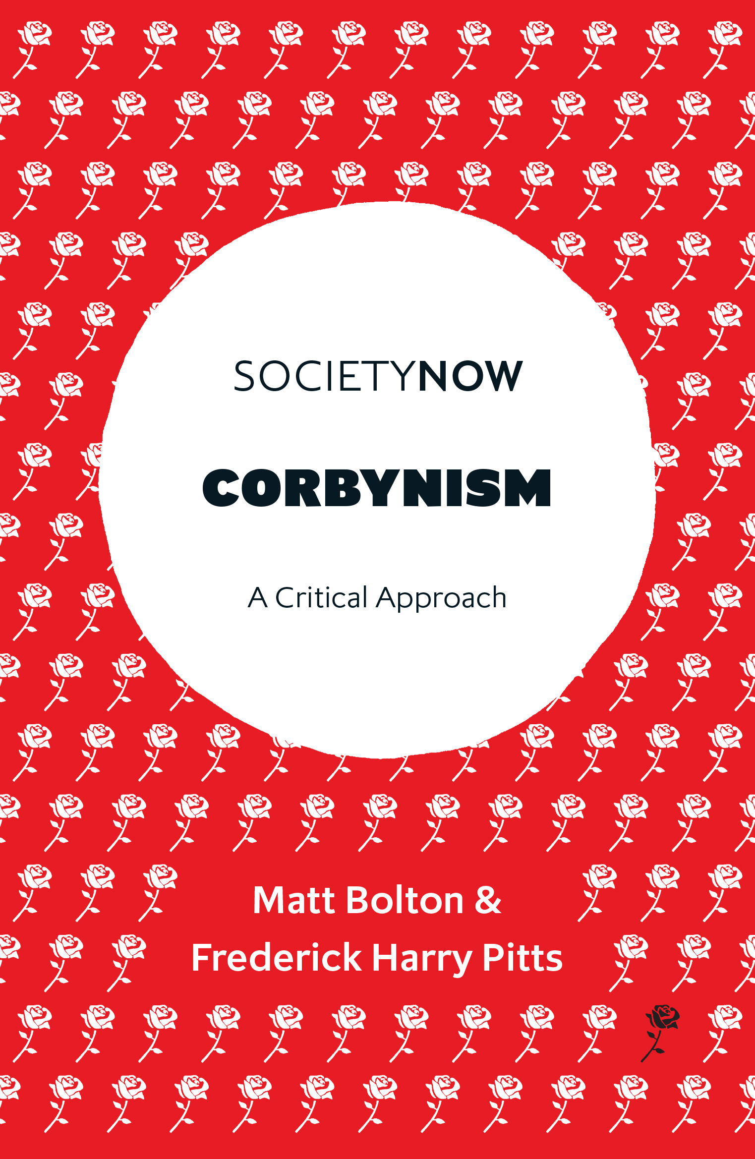 Book cover for Corbynism: A Critical Approach, a book by Matt  Bolton, Frederick Harry Pitts