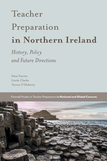 Book cover for Teacher Preparation in Northern Ireland:  History, Policy and Future Directions a book by San  Farren, Linda  Clarke, Teresa  O'Doherty