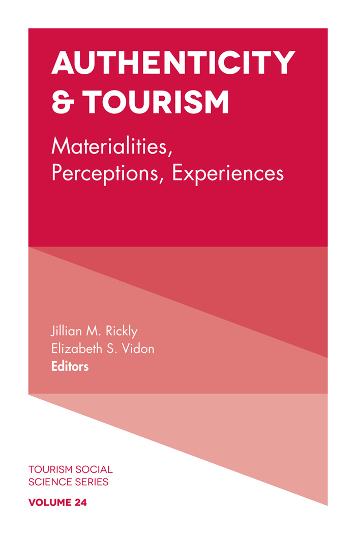 Book cover for Authenticity & Tourism:  Materialities, Perceptions, Experiences a book by Jillian M. Rickly, Elizabeth S. Vidon