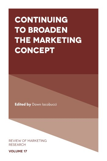 Book cover for Continuing to Broaden the Marketing Concept a book by Dawn  Iacobucci