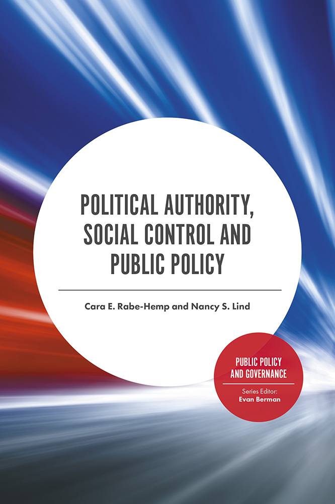 Book cover for Political Authority, Social Control and Public Policy a book by Cara E. Rabe-Hemp, Nancy S. Lind