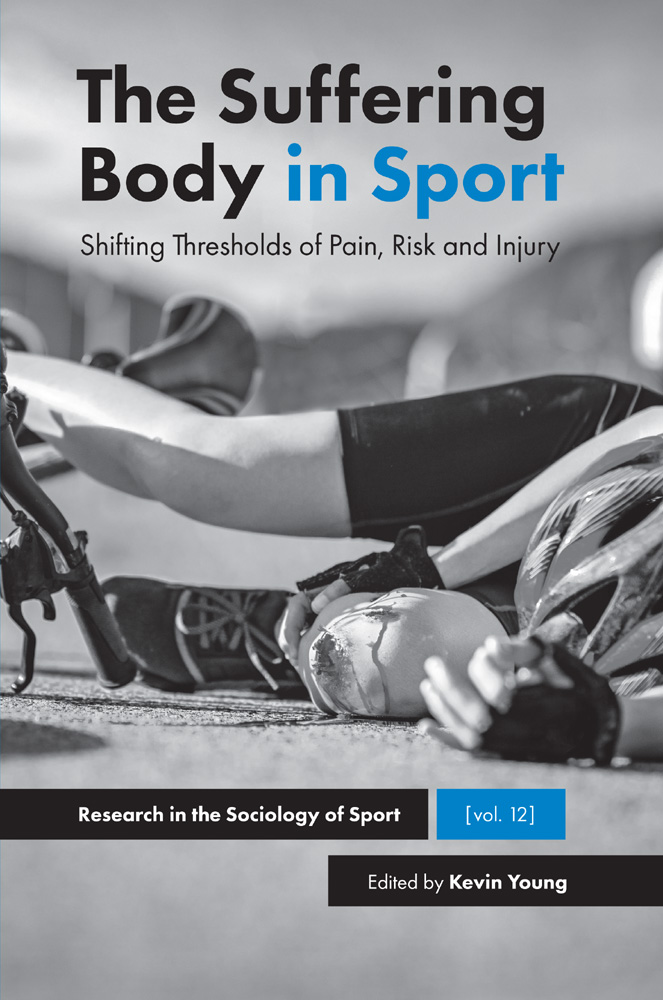 Book cover for The Suffering Body in Sport:  Shifting Thresholds of Pain, Risk and Injury a book by Kevin  Young