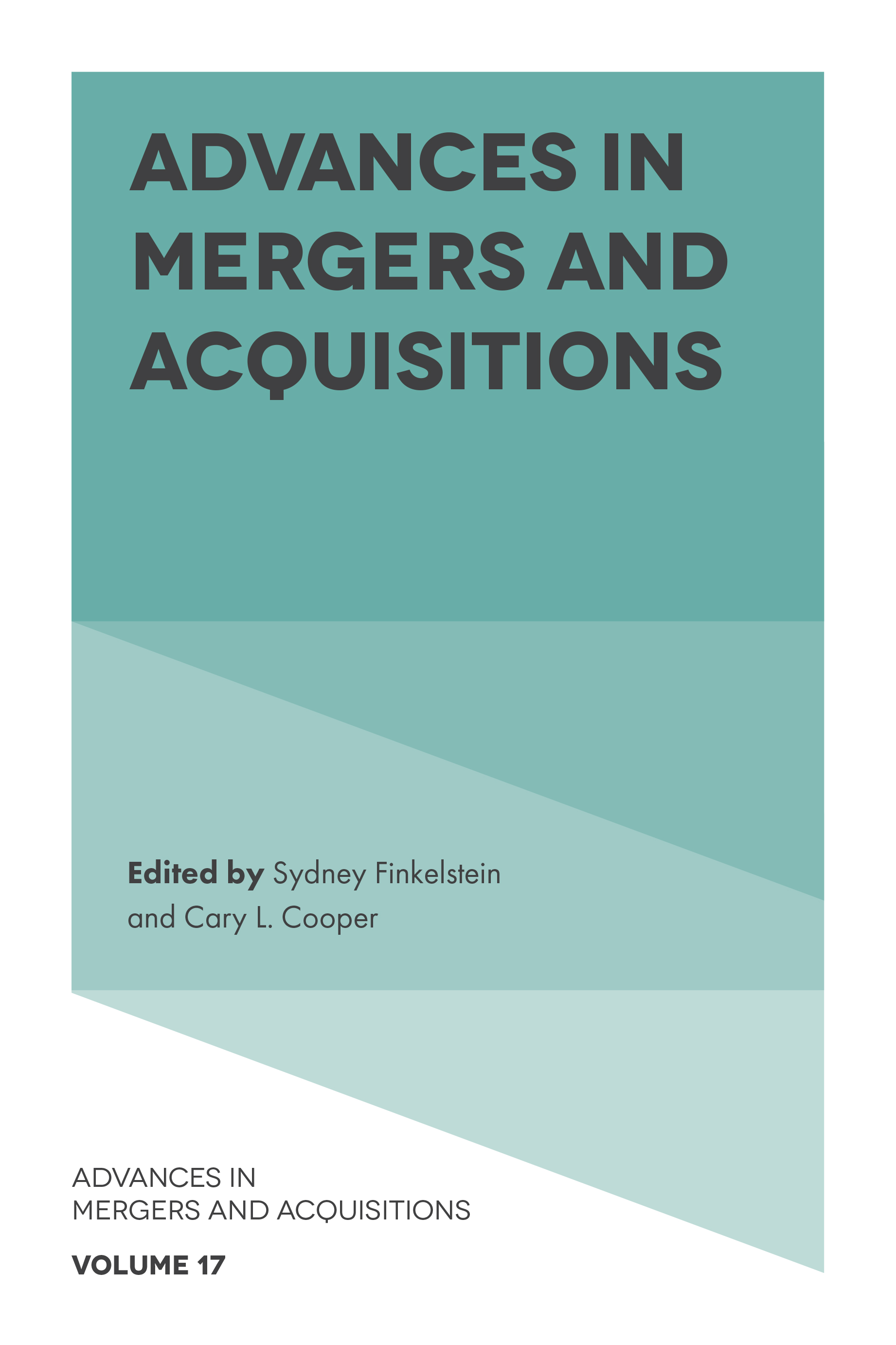Book cover for Advances In Mergers And Acquisitions a book by Sydney  Finkelstein, Cary L. Cooper