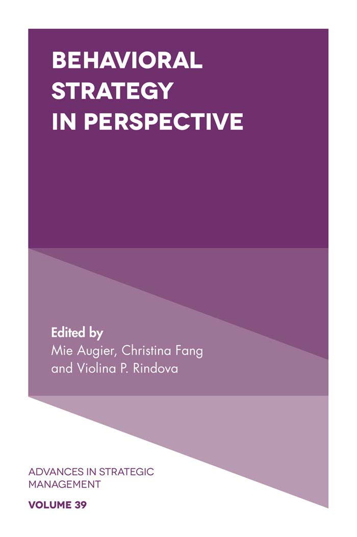 Book cover for Behavioral Strategy in Perspective a book by Mie  Augier, Christina  Fang, Violina  Rindova