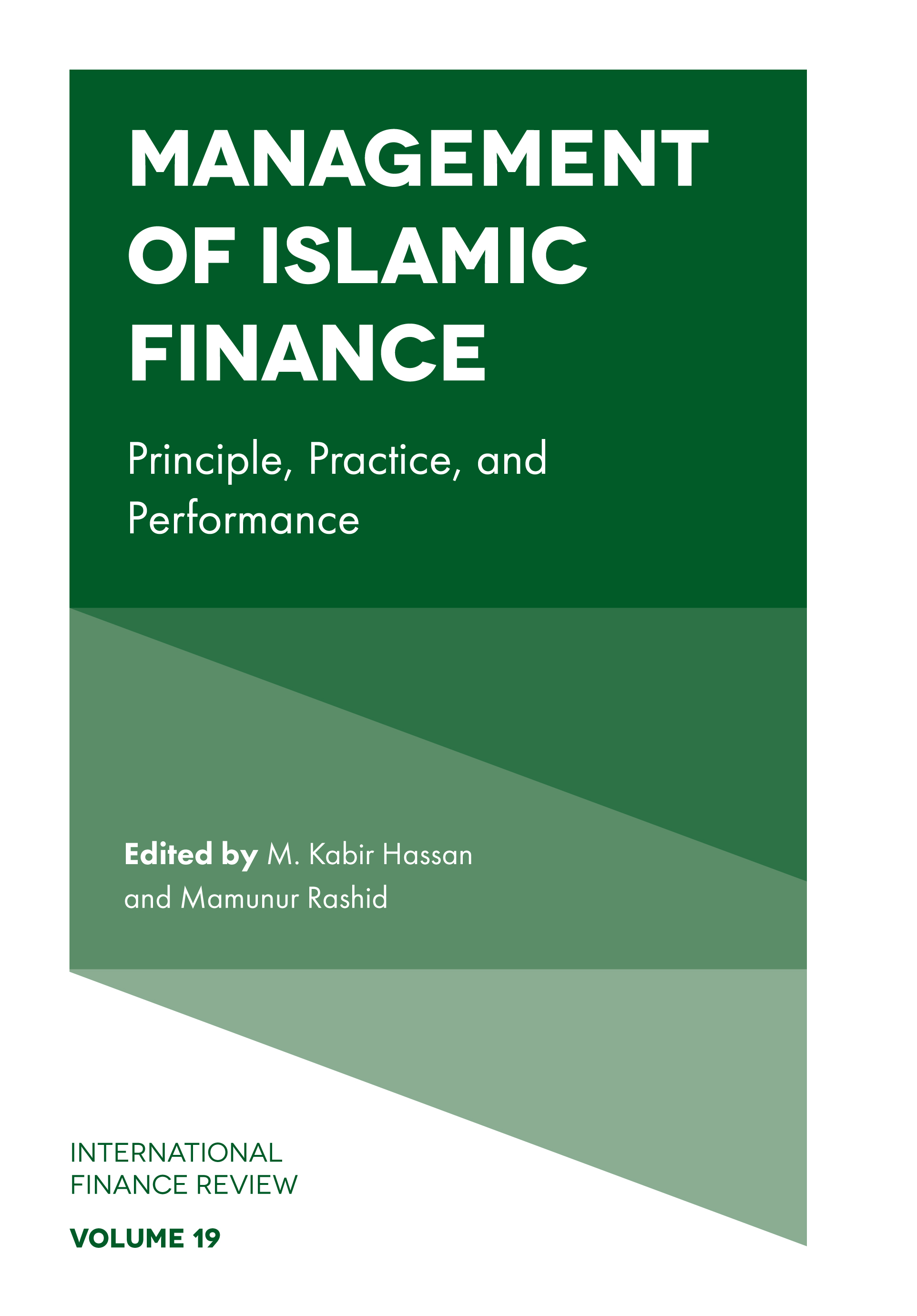 Book cover for Management of Islamic Finance:  Principle, Practice, and Performance a book by M. Kabir Hassan, Mamunur  Rashid