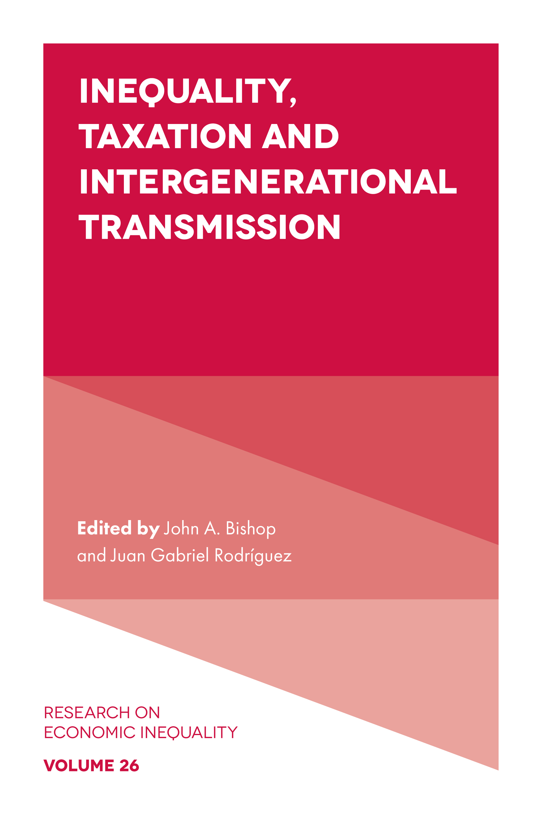 Book cover for Inequality, Taxation, and Intergenerational Transmission a book by John A. Bishop, Juan Gabriel Rodríguez