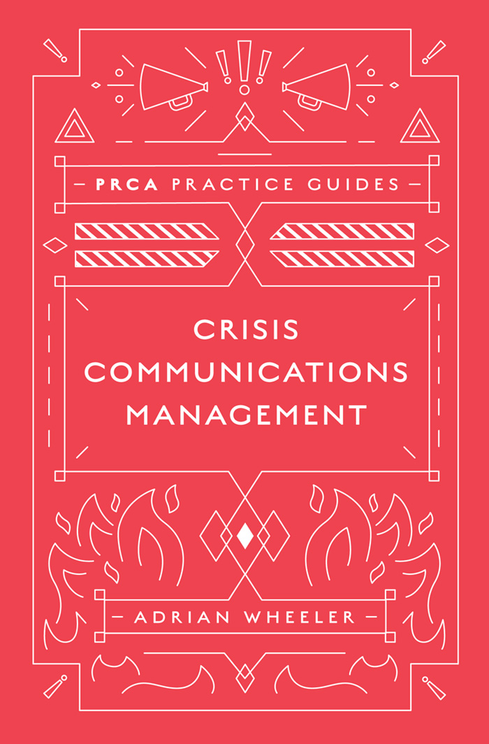 Book cover for Crisis Communications Management a book by Adrian  Wheeler