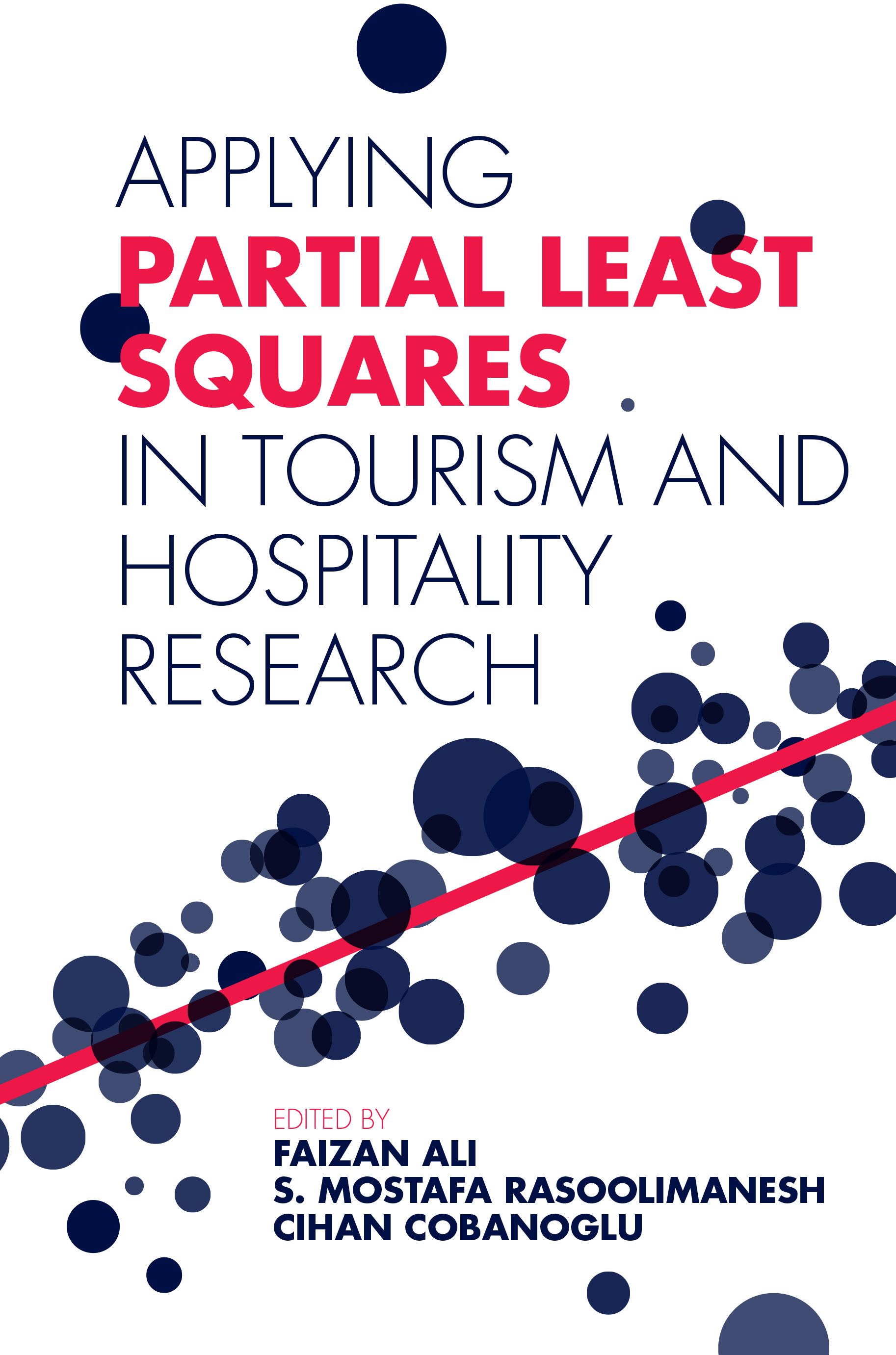 Book cover for Applying Partial Least Squares in Tourism and Hospitality Research a book by Faizan  Ali, S. Mostafa Rasoolimanesh, Cihan  Cobanoglu