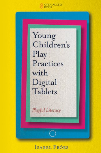 Book cover for Young Children's Play Practices with Digital Tablets:  Playful Literacy a book by Isabel  Fres