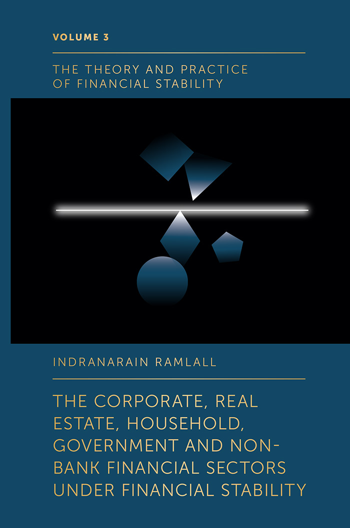 Book cover for The Corporate, Real Estate, Household, Government and Non-Bank Financial Sectors Under Financial Stability a book by Indranarain  Ramlall