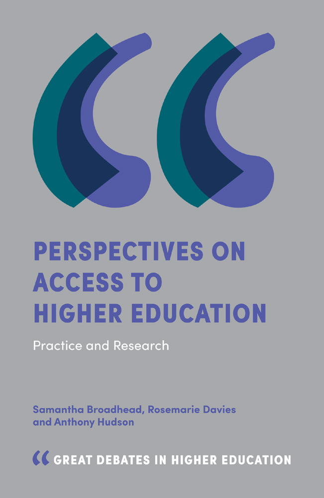 Book cover for Perspectives on Access to Higher Education:  Practice and Research a book by Samantha Broadhead, Rosemarie Davies, Anthony Hudson