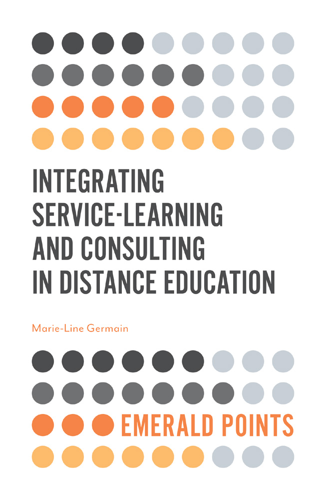 Book cover for Integrating Service-Learning and Consulting in Distance Education a book by Marie-Line  Germain