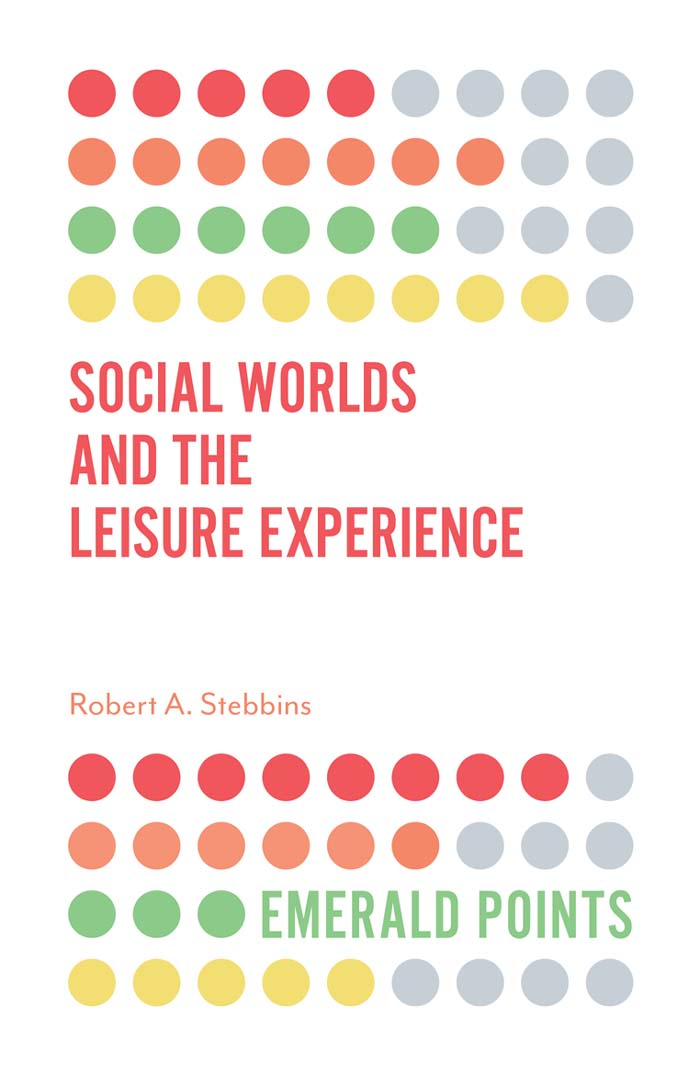Book cover for Social Worlds and the Leisure Experience a book by Robert A. Stebbins