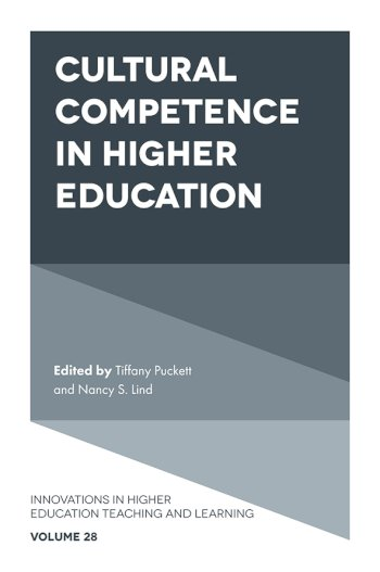 Book cover for Cultural Competence in Higher Education a book by Tiffany  Puckett, Professor Nancy S. Lind