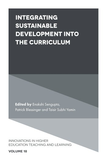 Book cover for Integrating Sustainable Development into the Curriculum a book by Enakshi  Sengupta, Patrick  Blessinger, Taisir Subhi Yamin