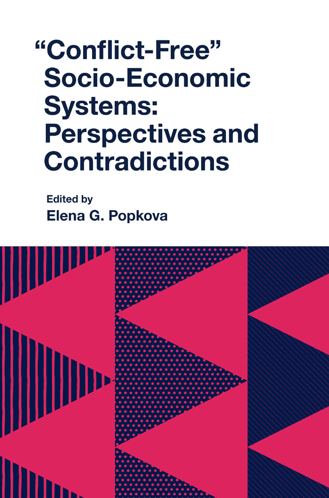 "Book cover for ""Conflict-Free"" Socio-Economic Systems:  Perspectives and Contradictions a book by Elena G. Popkova"