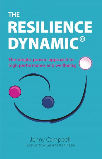 Book cover for The Resilience Dynamic:  The simple, proven approach to high performance and wellbeing a book by Jenny  Campbell